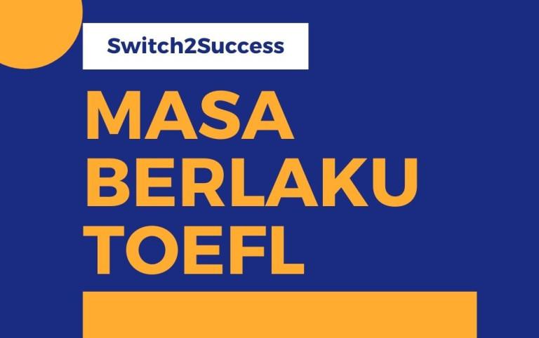 Masa Berlaku TOEFL
