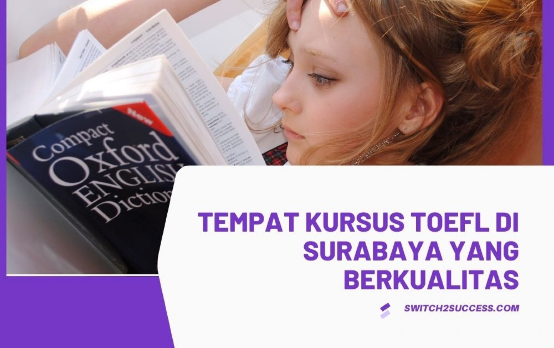 Tempat Kursus TOEFL di Surabaya