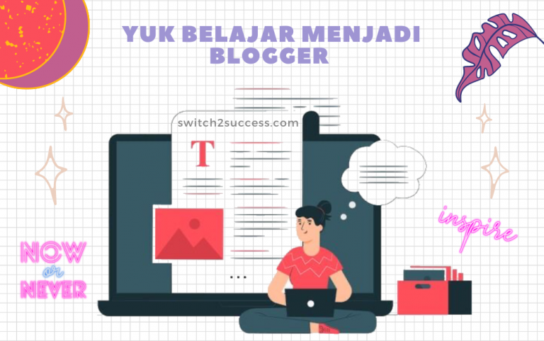 Yuk Belajar Menjadi Blogger